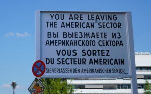 We will visit Checkpoint Charlie in Berlin while on our road trip